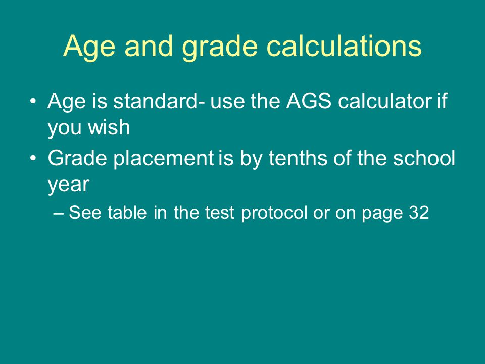 Age and grade calculations