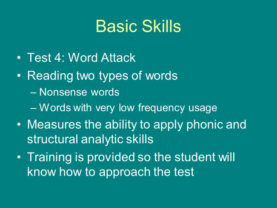 Basic Skills Test 4: Word Attack Reading two types of words