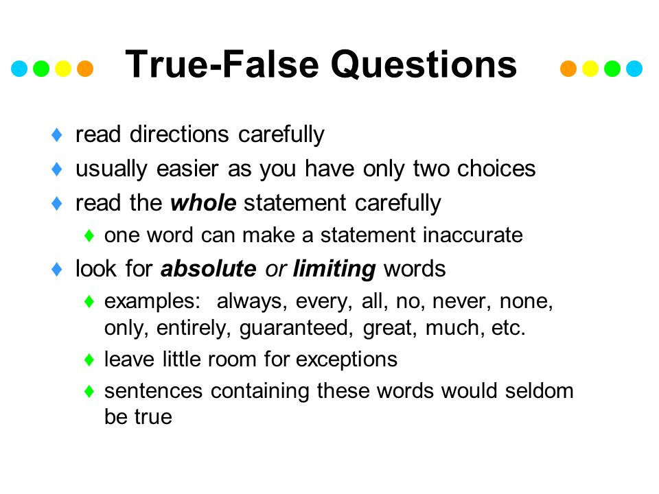 True-False Questions read directions carefully
