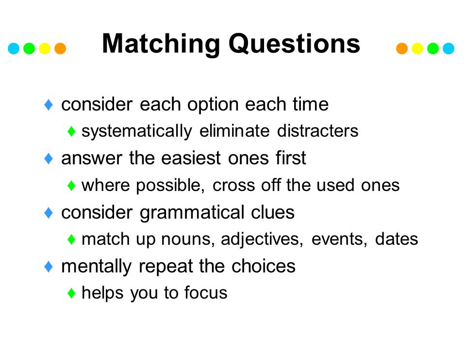 Matching Questions consider each option each time