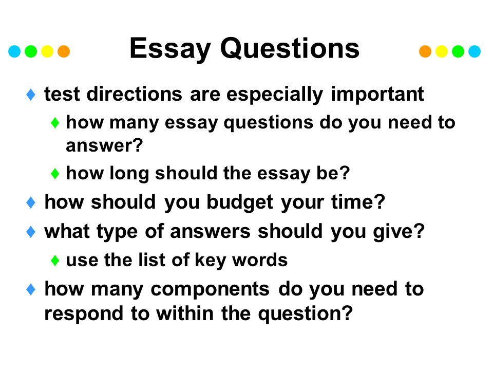 Essay Questions test directions are especially important