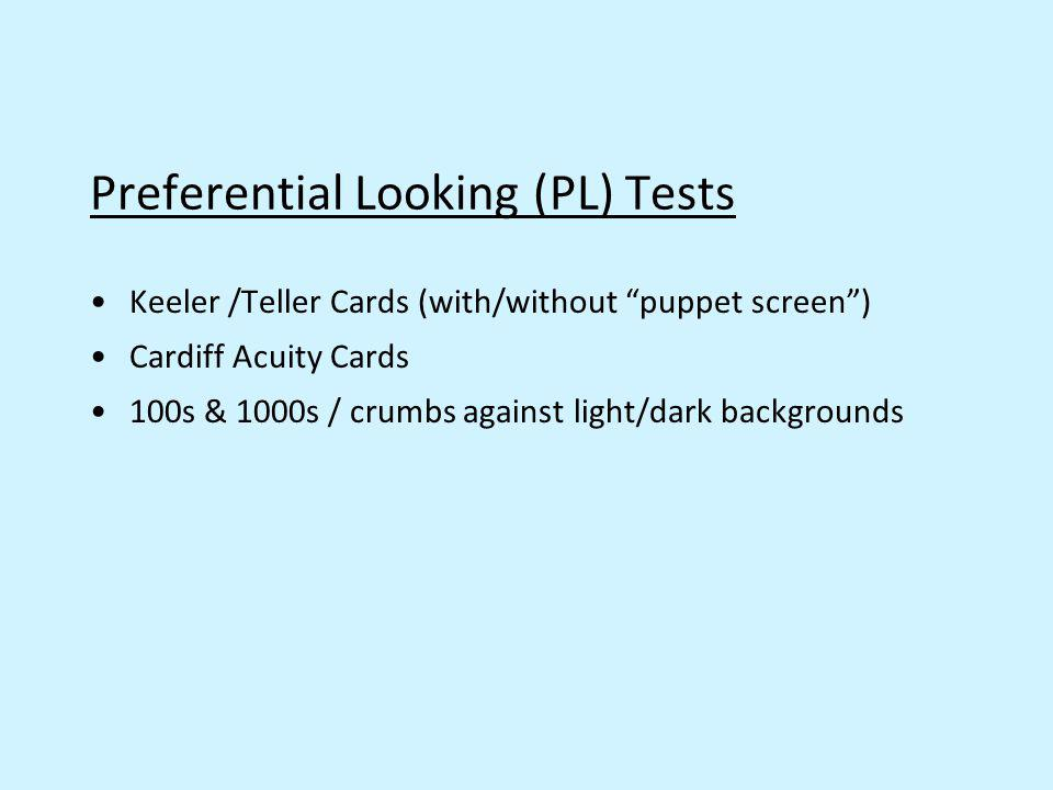 Preferential Looking (PL) Tests