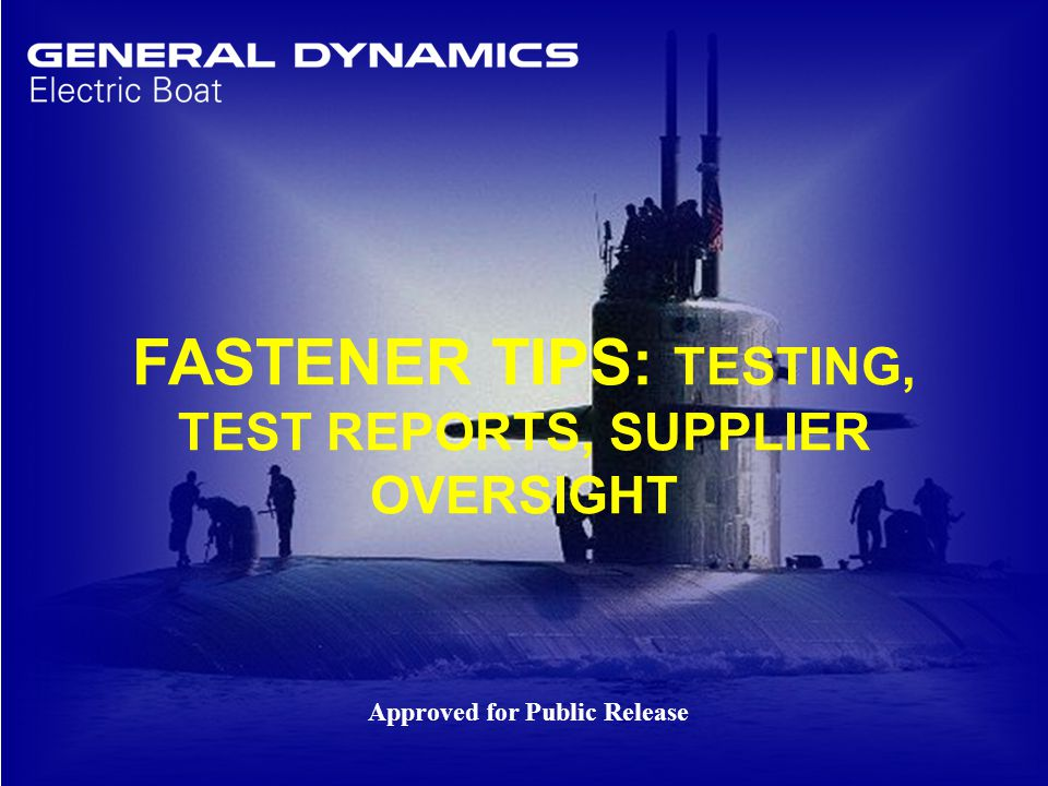 FASTENER TIPS: TESTING, TEST REPORTS, SUPPLIER OVERSIGHT