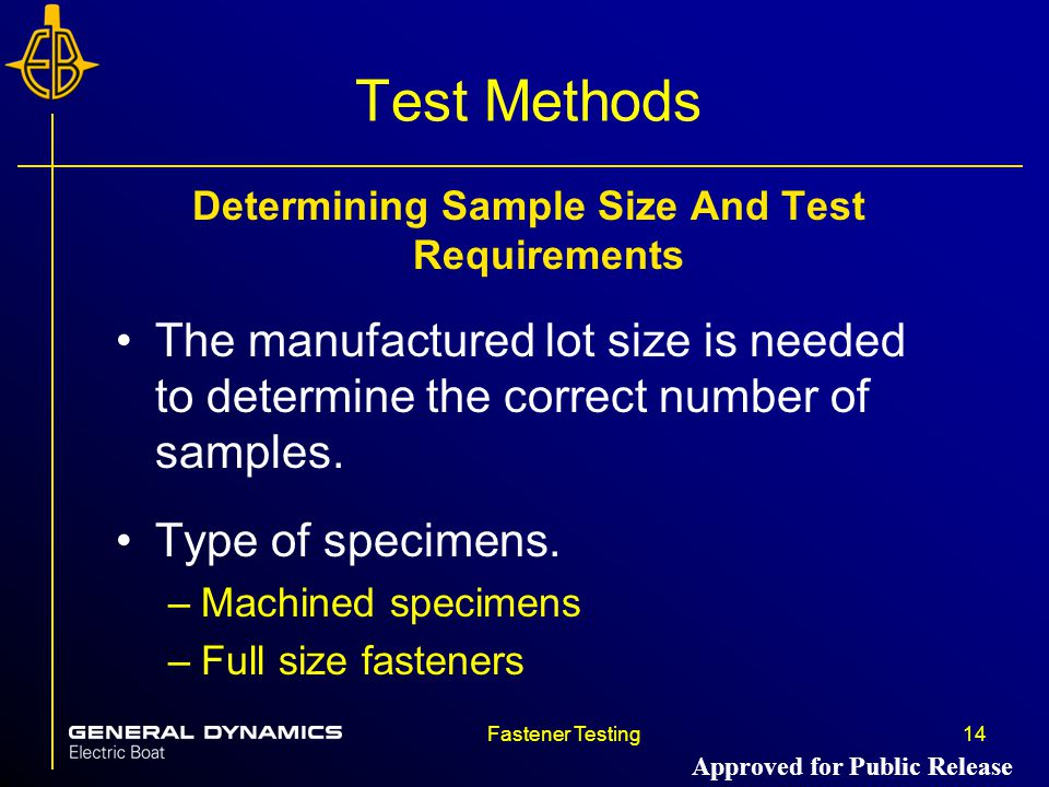 Determining Sample Size And Test Requirements