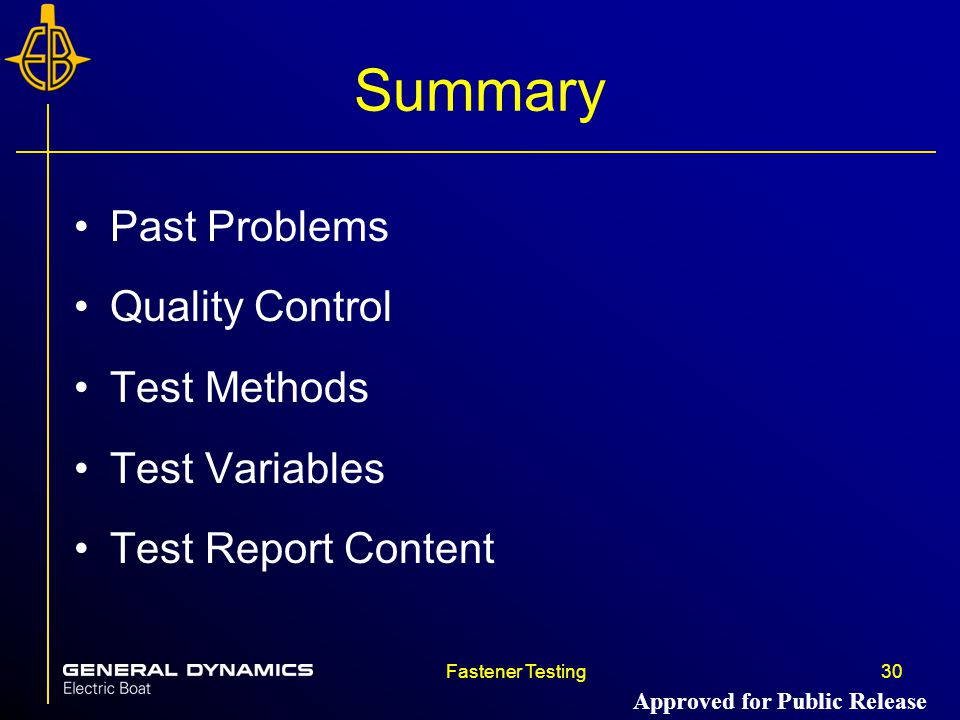 Summary Past Problems Quality Control Test Methods Test Variables