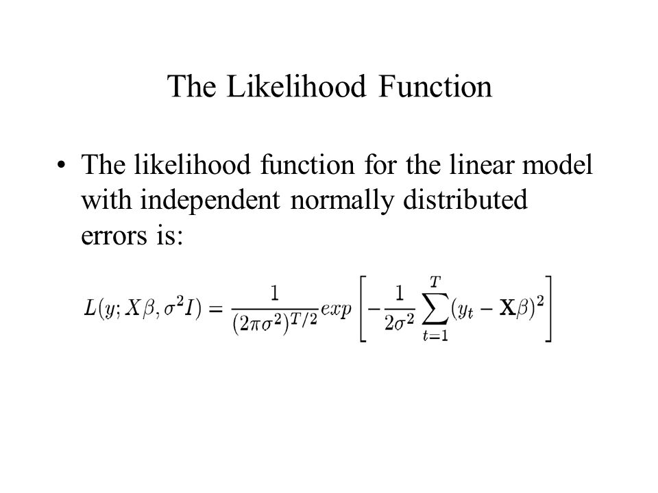 The Likelihood Function
