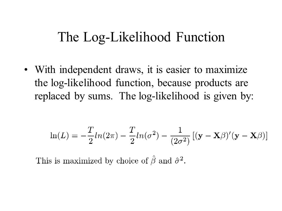 The Log-Likelihood Function