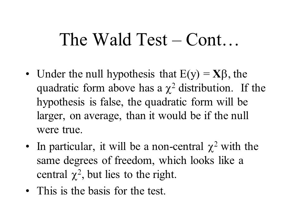 The Wald Test – Cont…