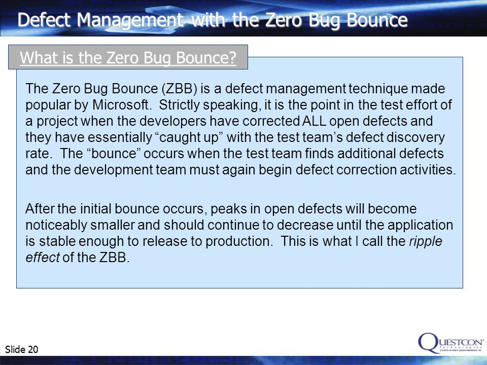 What is the Zero Bug Bounce
