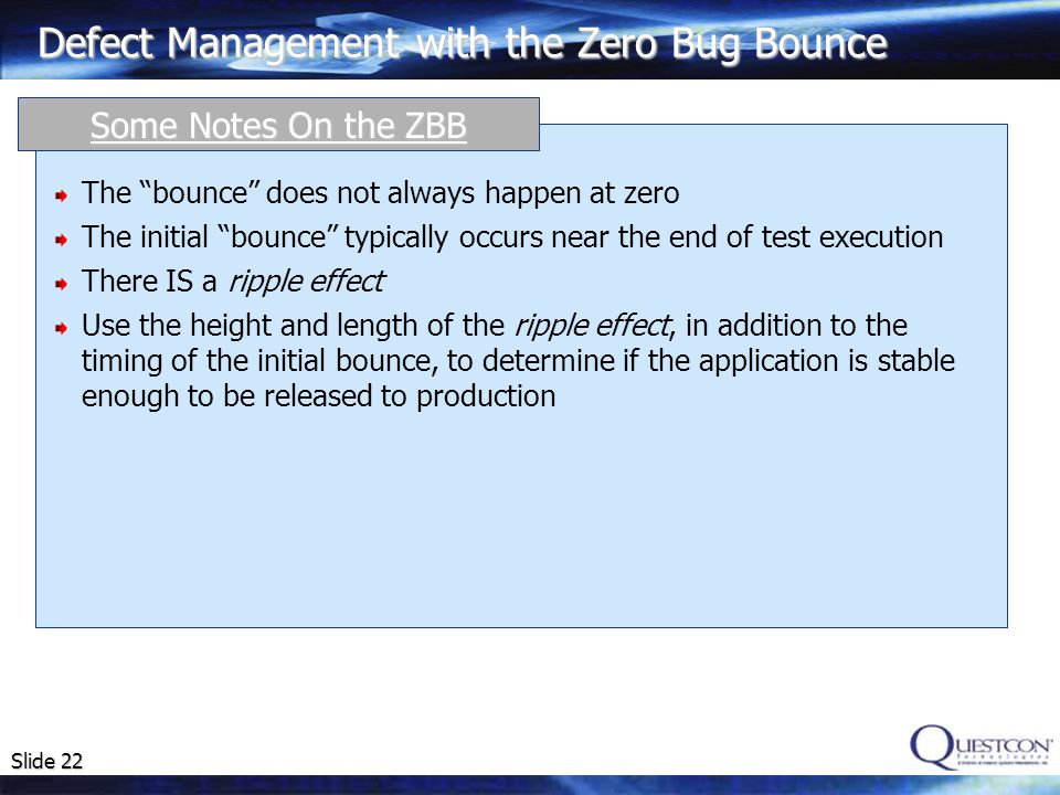 Defect Management with the Zero Bug Bounce