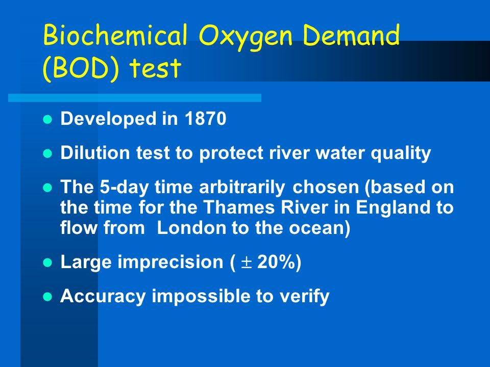 Biochemical Oxygen Demand (BOD) test