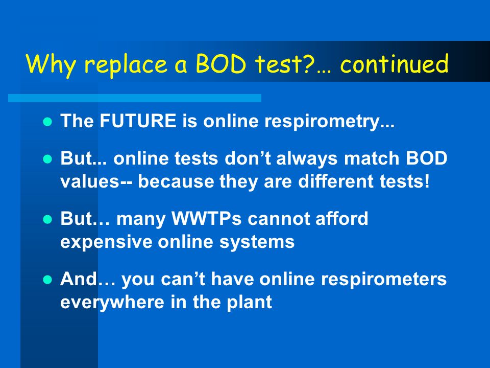 Why replace a BOD test … continued
