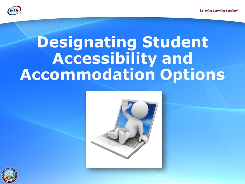 Designating Student Accessibility and Accommodation Options