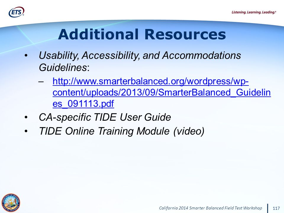 Additional Resources Usability, Accessibility, and Accommodations Guidelines: