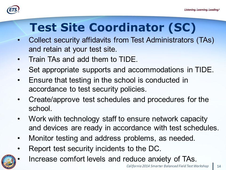 Test Site Coordinator (SC)