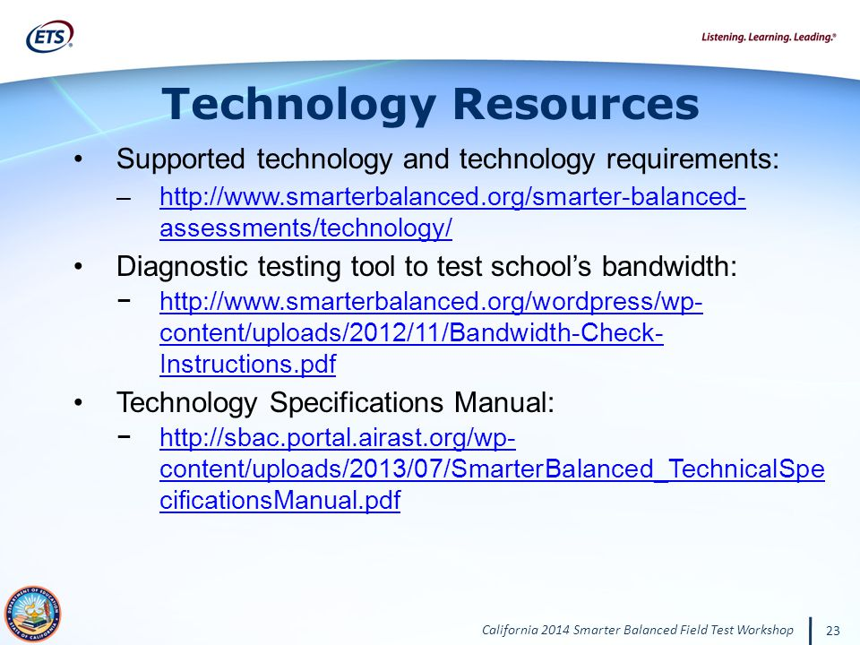 Technology Resources Supported technology and technology requirements: