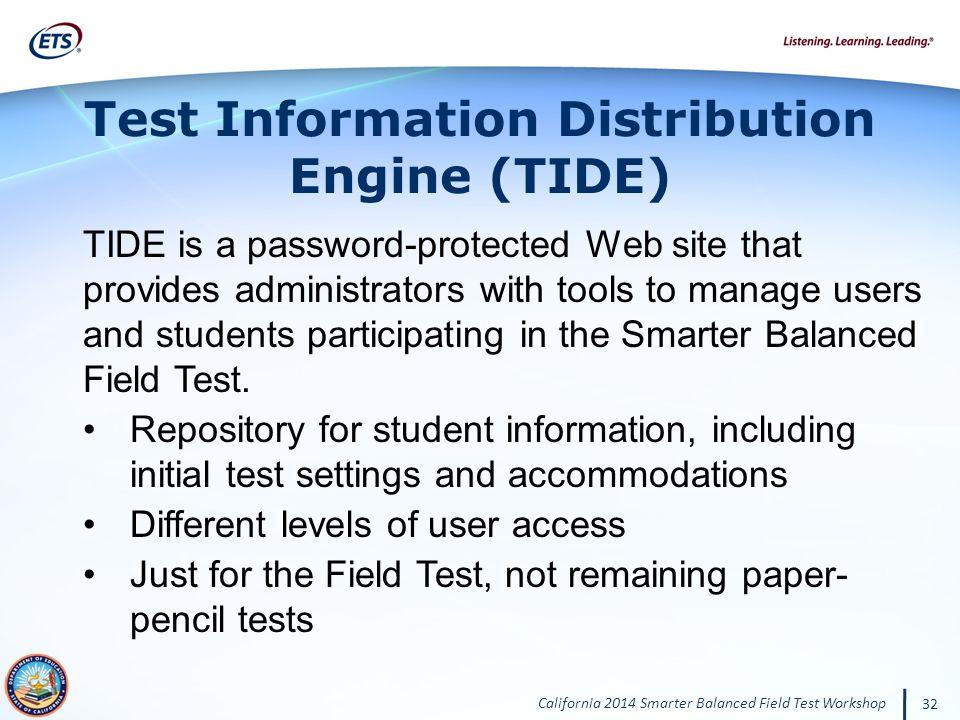 Test Information Distribution Engine (TIDE)