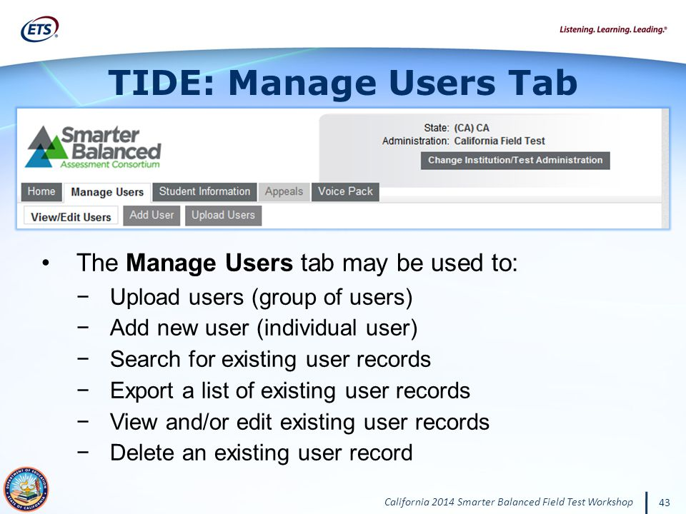 TIDE: Manage Users Tab The Manage Users tab may be used to: