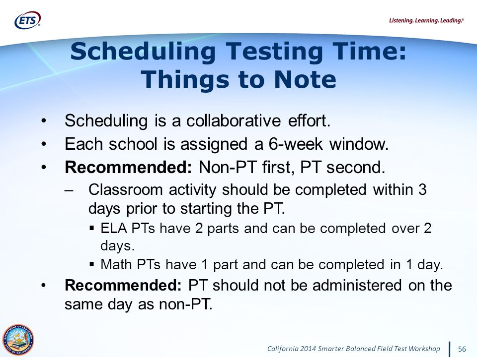 Scheduling Testing Time: Things to Note