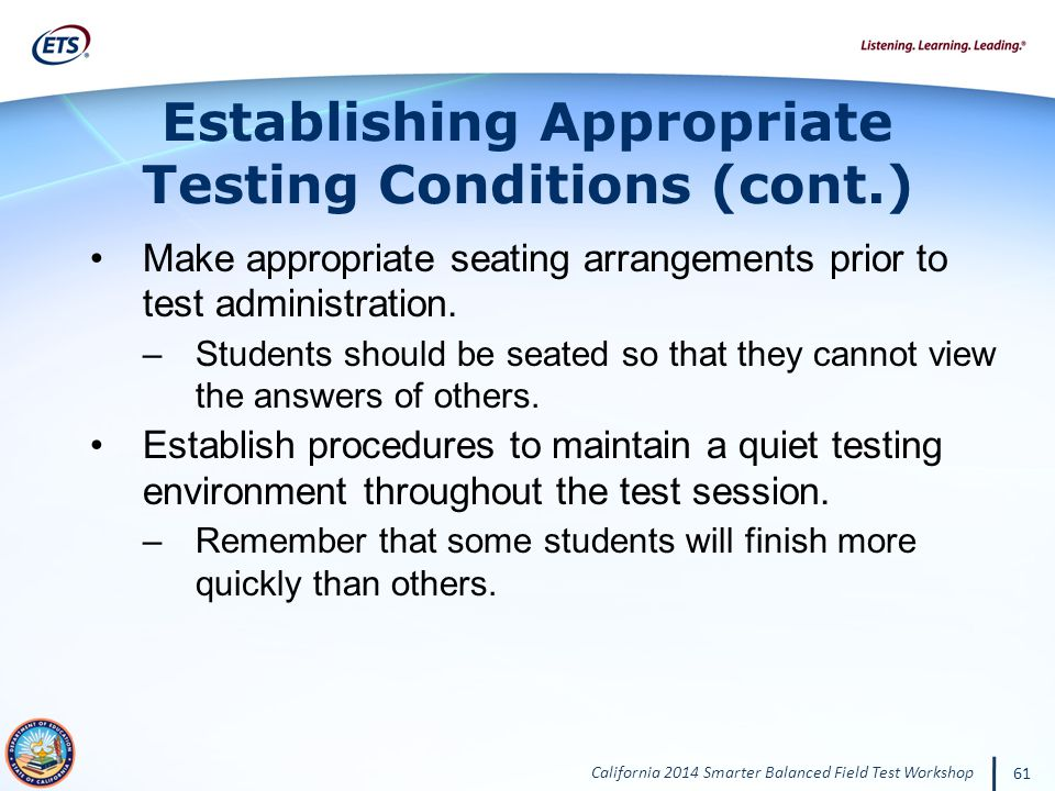 Establishing Appropriate Testing Conditions (cont.)