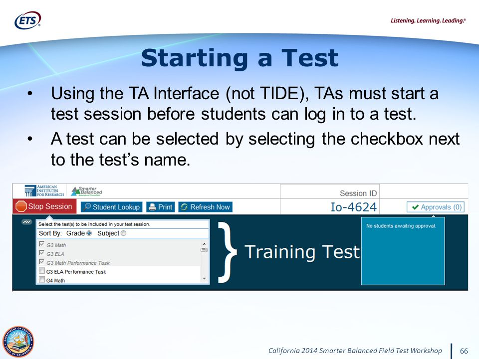 Starting a Test Using the TA Interface (not TIDE), TAs must start a test session before students can log in to a test.