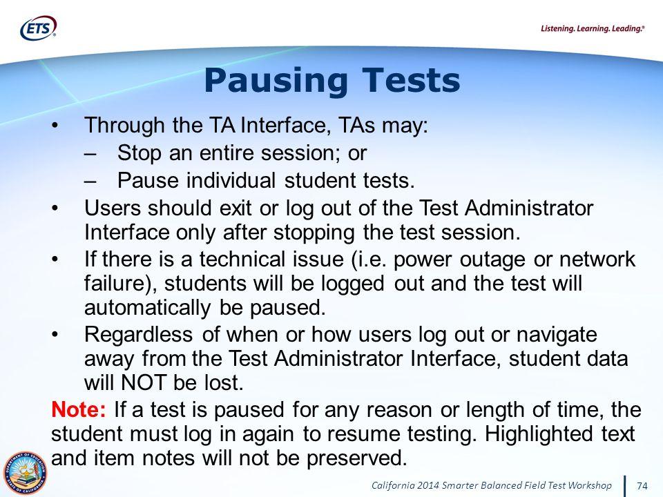 Pausing Tests Through the TA Interface, TAs may: