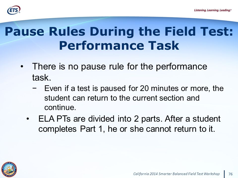 Pause Rules During the Field Test: Performance Task