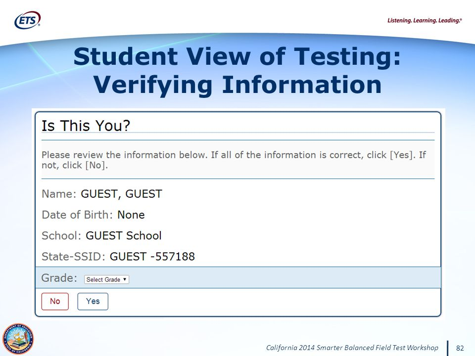 Student View of Testing: Verifying Information