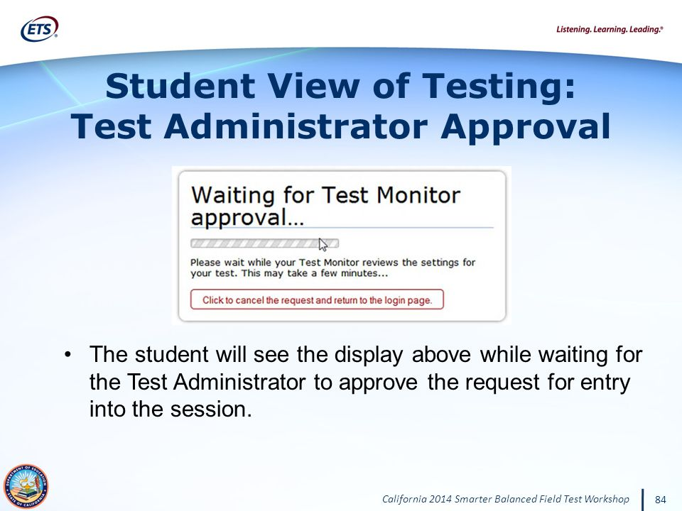 Student View of Testing: Test Administrator Approval