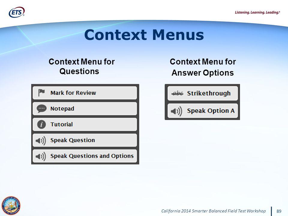 Context Menus Context Menu for Questions Context Menu for