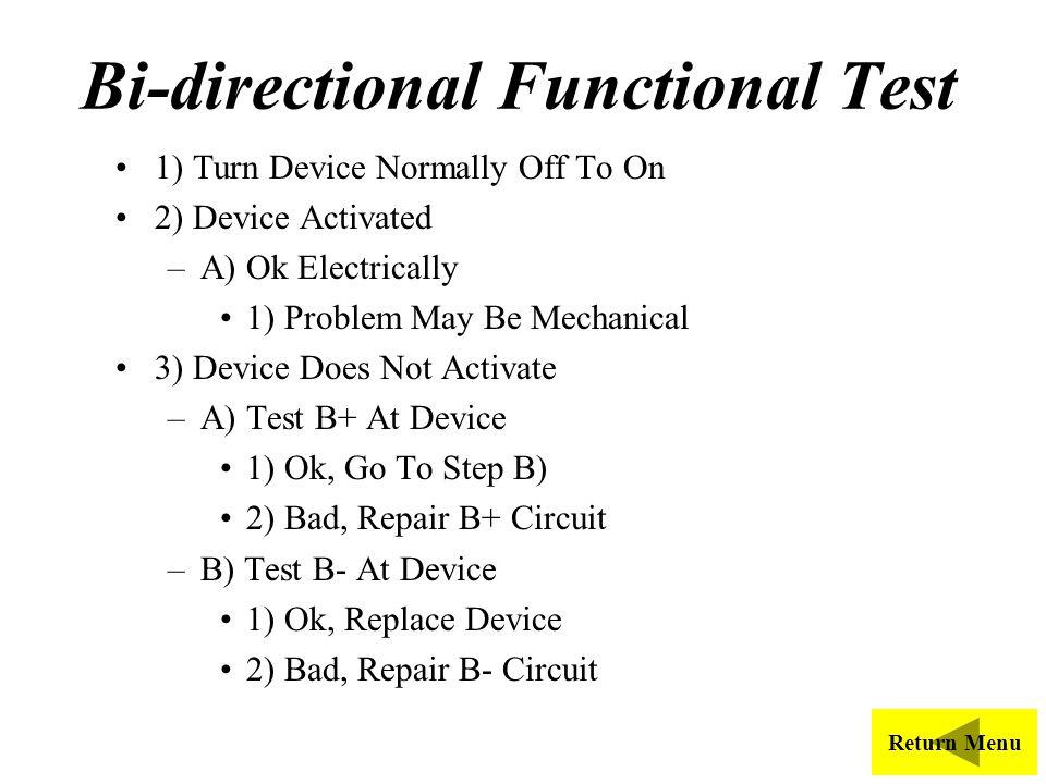 Bi-directional Functional Test