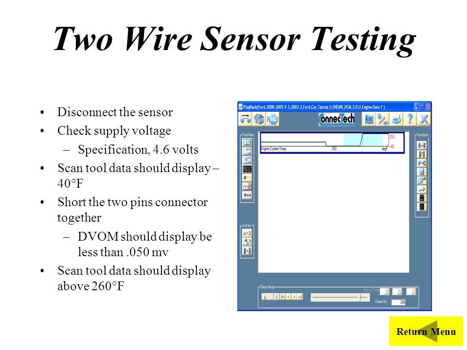 Two Wire Sensor Testing