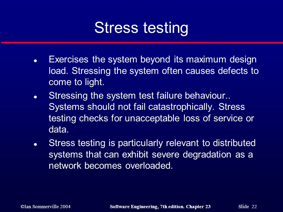 Stress testing Exercises the system beyond its maximum design load. Stressing the system often causes defects to come to light.