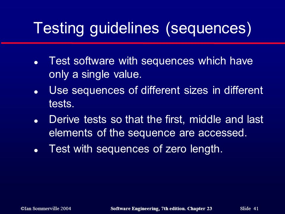 Testing guidelines (sequences)