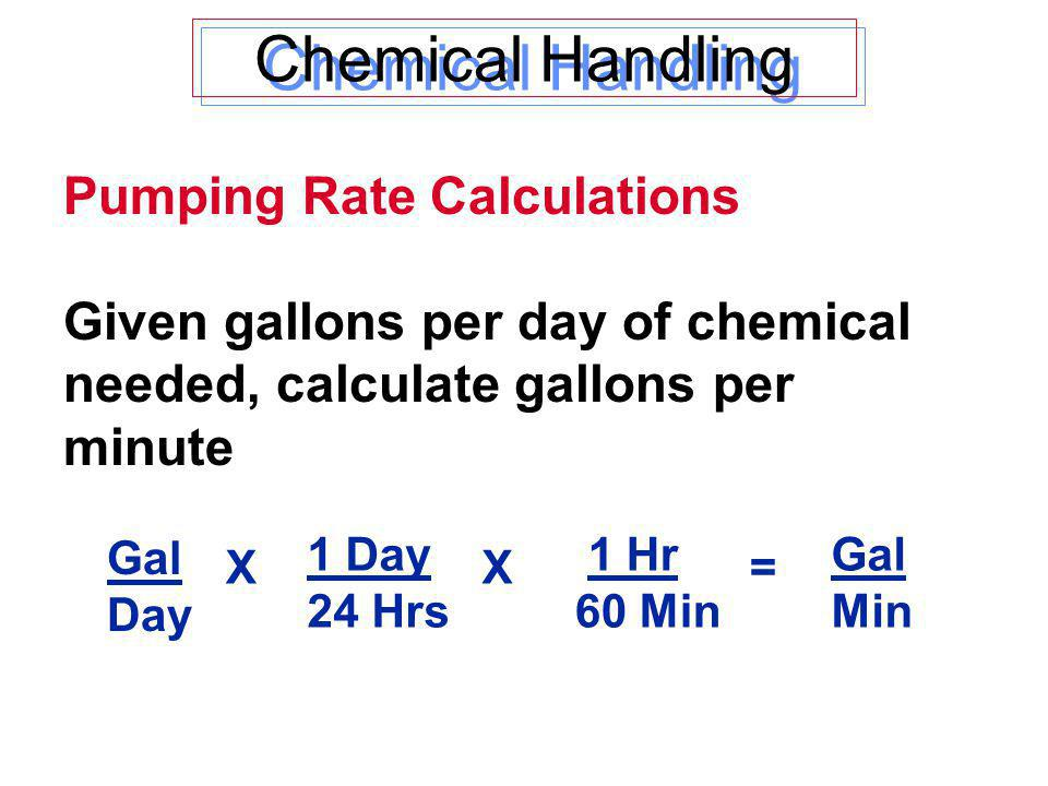 Chemical Handling Pumping Rate Calculations