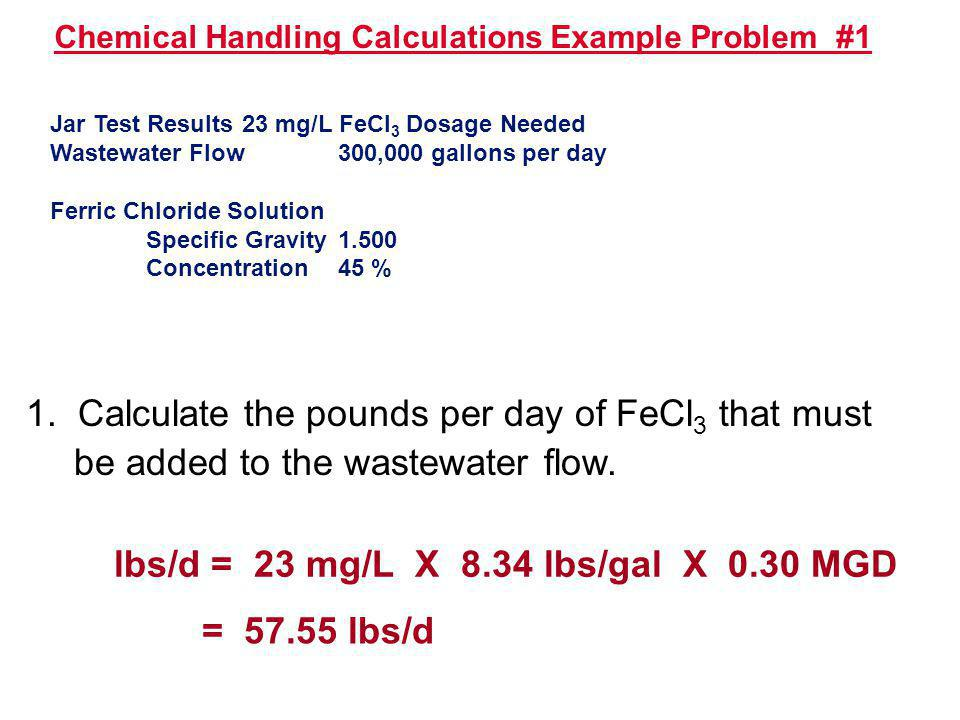 Chemical Handling Calculations Example Problem #1