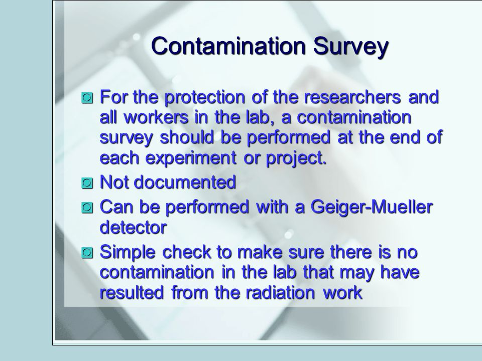Contamination Survey
