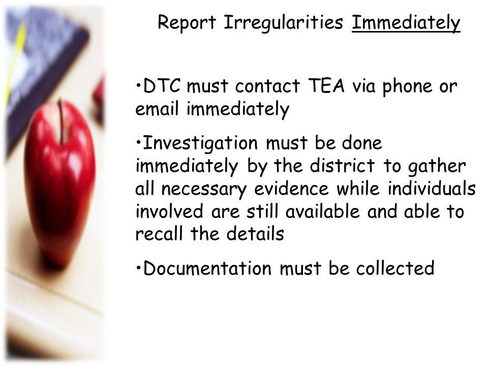 Report Irregularities Immediately