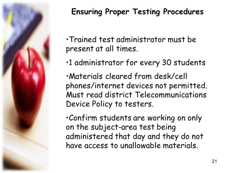 Ensuring Proper Testing Procedures