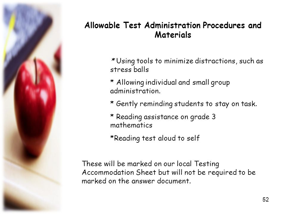 Allowable Test Administration Procedures and Materials