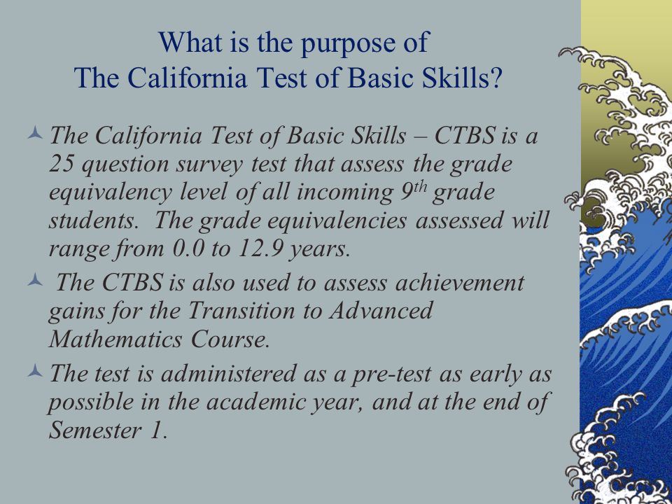 What is the purpose of The California Test of Basic Skills