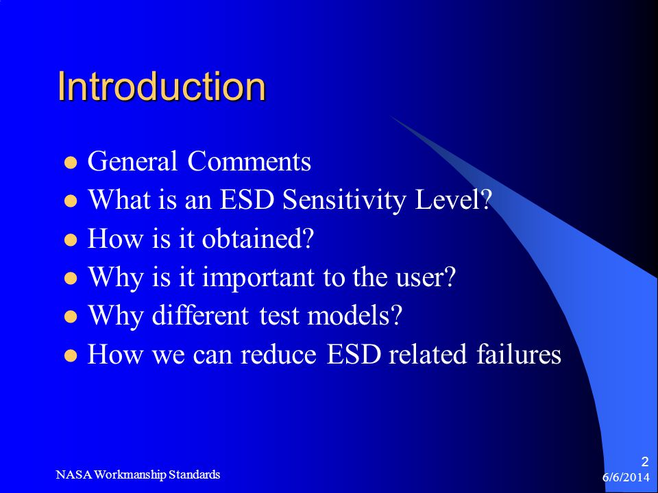 Introduction General Comments What is an ESD Sensitivity Level