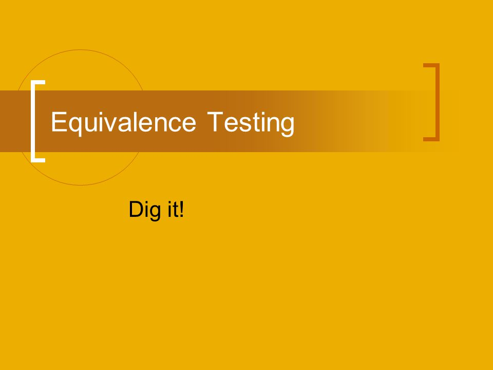 Equivalence Testing Dig it!