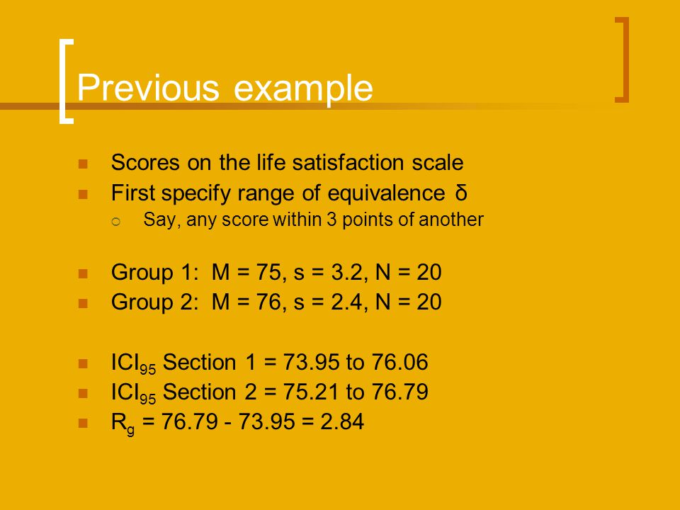 Previous example Scores on the life satisfaction scale