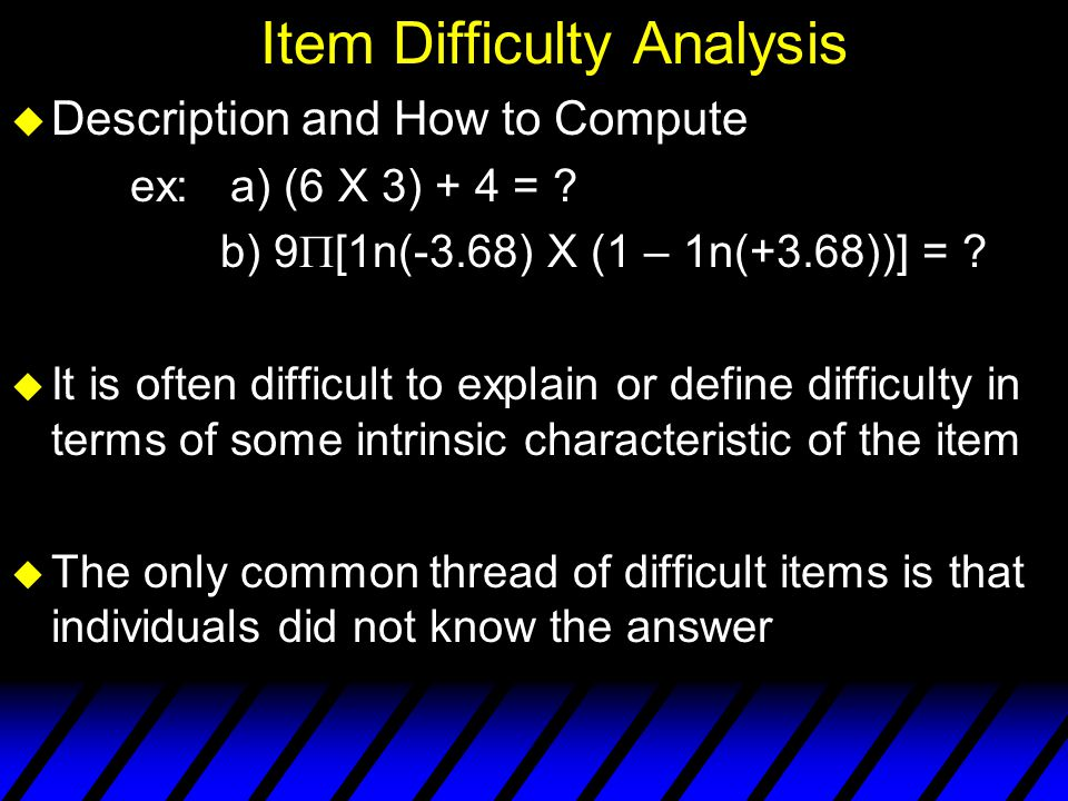 Item Difficulty Analysis
