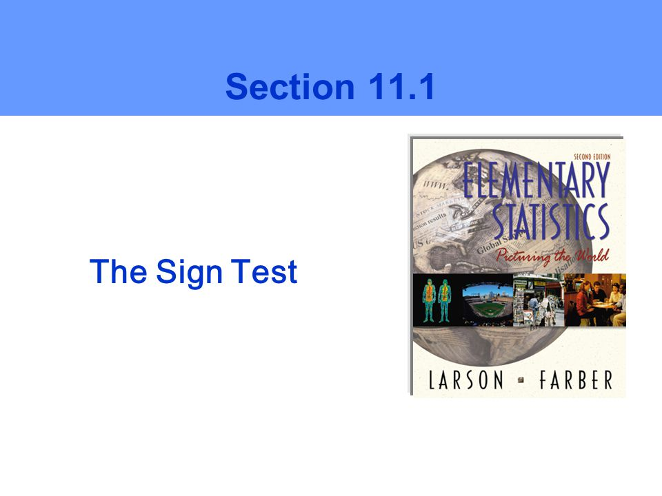 Section 11.1 The Sign Test