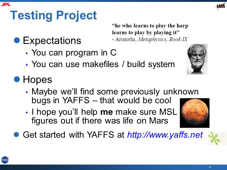 Testing Project Expectations Hopes You can program in C
