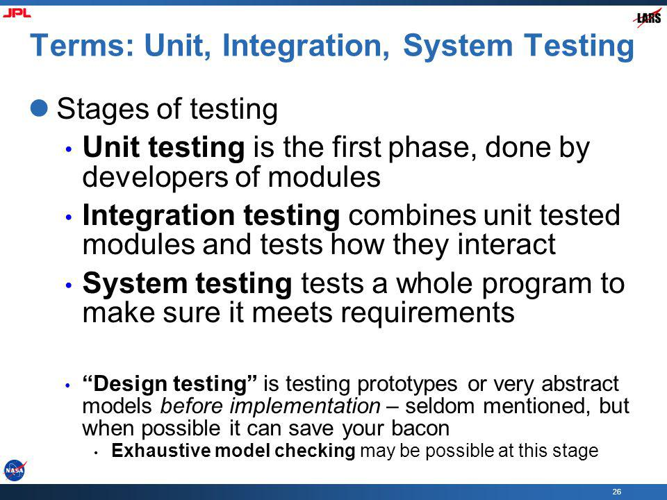 Terms: Unit, Integration, System Testing