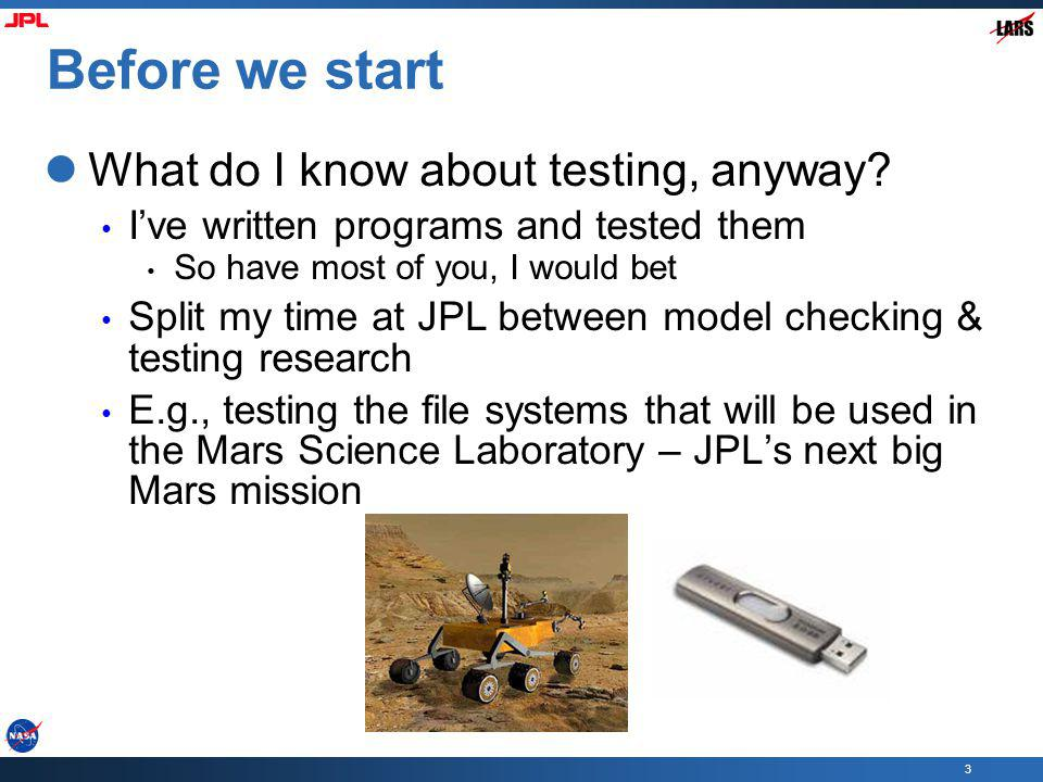 Before we start What do I know about testing, anyway
