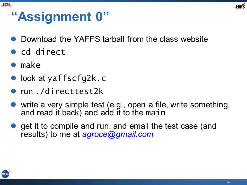 Assignment 0 Download the YAFFS tarball from the class website